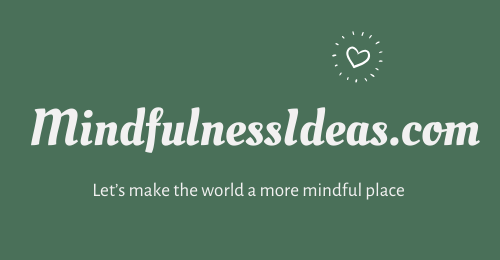 Quick and simple mindfulness ideas